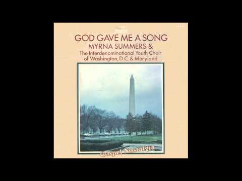 """God Gave Me A Song"" (Original)(1970) Myrna Summers"