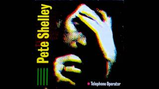 Watch Pete Shelley Telephone Operator video