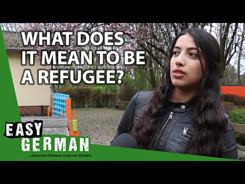 What Does It Mean To Be A Refugee? | Easy German 292