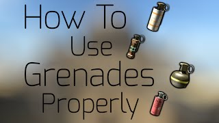 CS:GO - How to Use Grenades