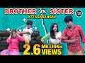 Brother Sister Attagasangal | Brother Sister Sothanaigal | Tubelight