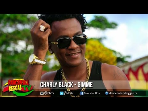 Charly Black - Gimme {Raw} ▶Bumpah Riddim ▶Yellow Moon Records ▶Dancehall 2016
