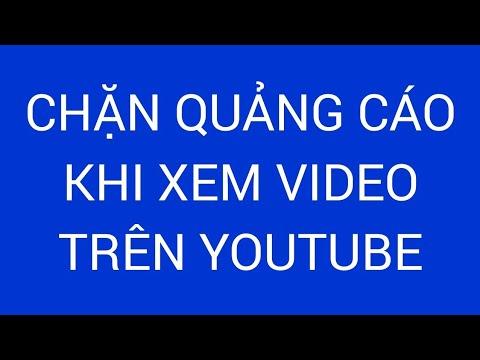 Cách Chặn Quảng Cáo Trên Mobile Khi Đang Xem Video Youtube