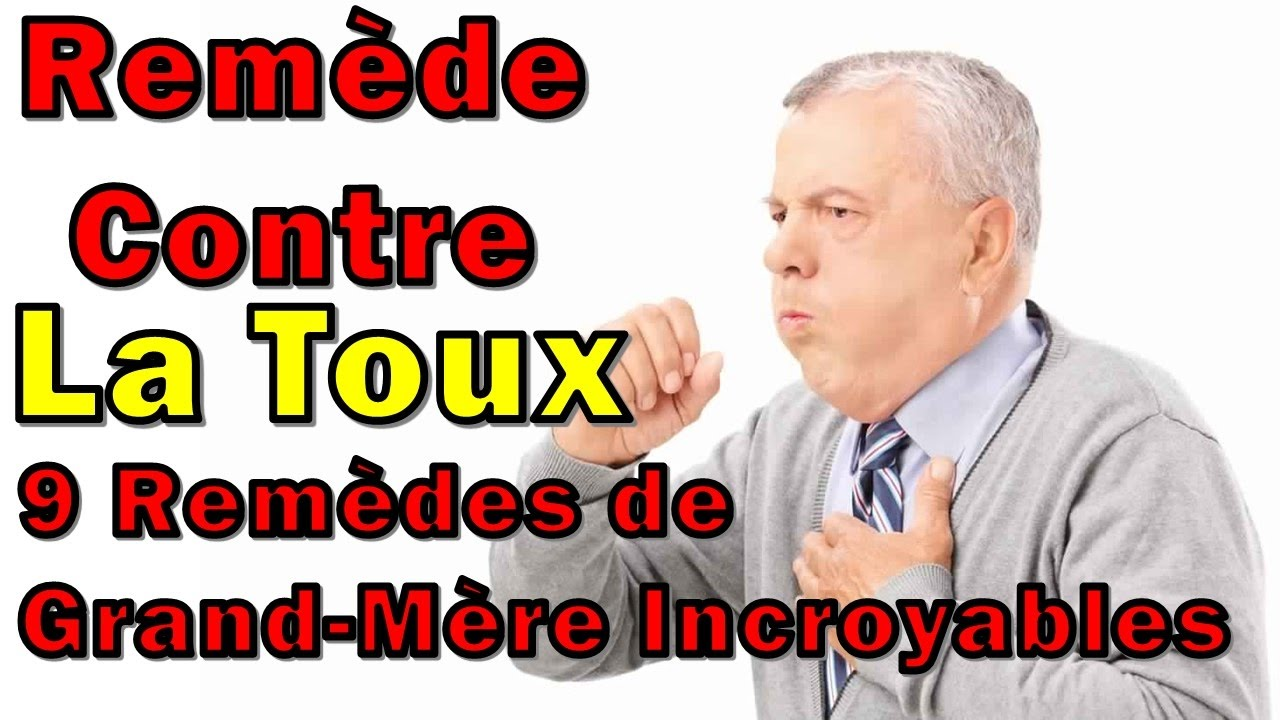 remede contre la toux 9 rem des de grand m re incroyables youtube. Black Bedroom Furniture Sets. Home Design Ideas
