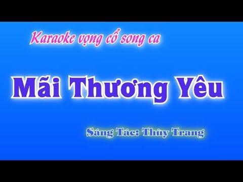 Karaoke vọng cổ - Mãi Thương Yêu ( song ca )