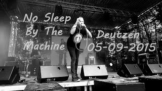 [FULL] No Sleep By The Machine Live @ Deutzen, Germany / 05.09.2015