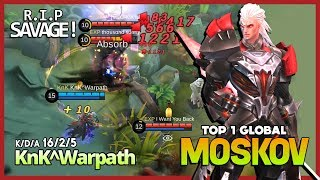 "Monster of Critical is Back ""Give Me My Savage!"" KnK^Warpath Top 1 Global Moskov ~ Mobile Legends"