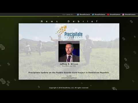 Precipitate Update On The Pueblo Grande Gold Project In Dominican Republic