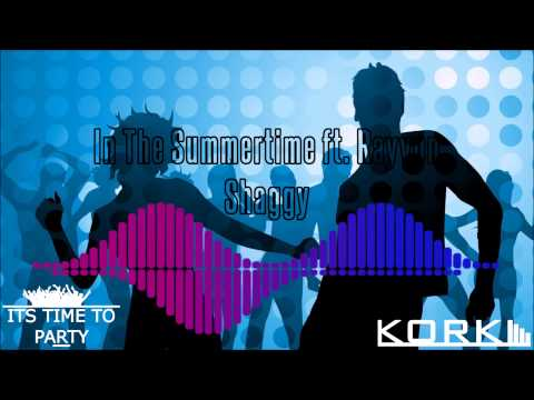 Shaggy Featuring Rayvon - In The Summertime mp3