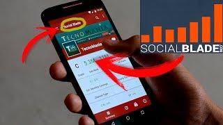 Cómo usar SocialBlade en el Celular 2019 | TecnoMania