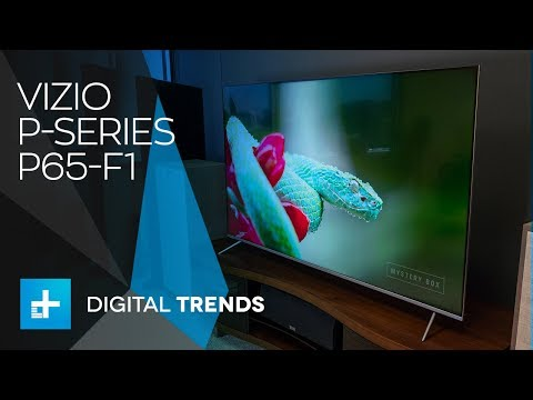 Vizio P Series P65-F1 - Hands On Review
