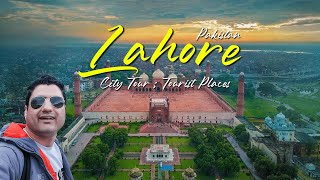 Lahore The Heart of Pakistan (Must Watch)