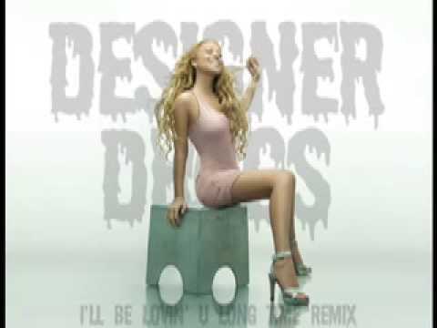 Mariah Carey - Lovin' U Long Time (Designer Drugs Remix)