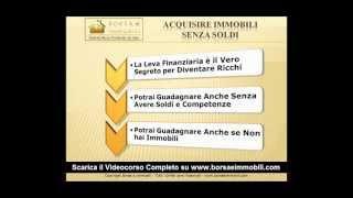 Acquisire Immobili Senza Soldi [HD]