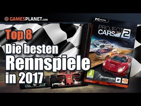 Die 8 Besten PC Rennspiele 2017 ★ Best Of Racing Games | Top 8