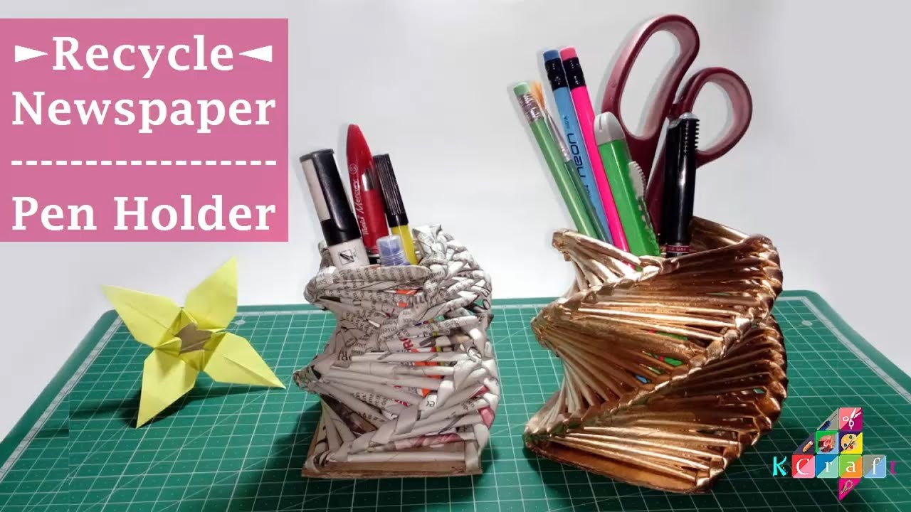 Use waste newspaper to make beautiful pen holder youtube for Best out of waste models