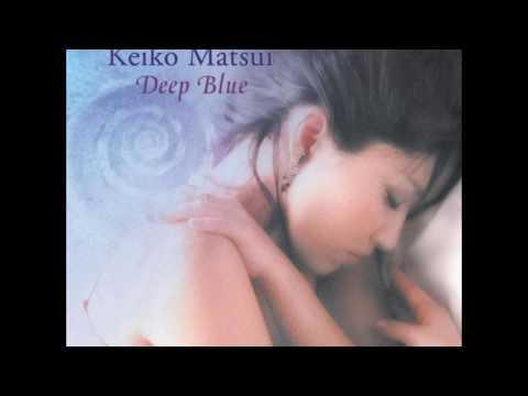 Keiko Matsui - DEEP BLUE (2001) - Full Album