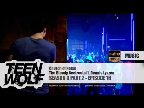 The Bloody Beetroots ft. Dennis Lyxzen - Church of Noise | Teen Wolf 3x16 Music [HD]