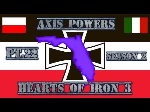 Hearts of Iron 3 Coop Pt.22: Storming Miami (Axis Powers Season 2)