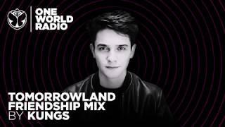 One World Radio - Friendship Mix - KUNGS