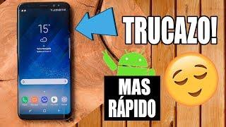 TRUCO PARA HACER MAS RAPIDO CUALQUIER TELEFONO ANDROID 2018