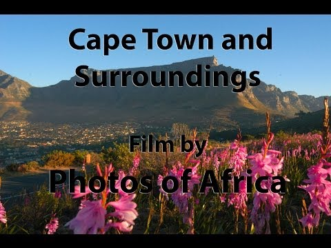 Cape Town and Surroundings HD - South Africa Travel Channel 24