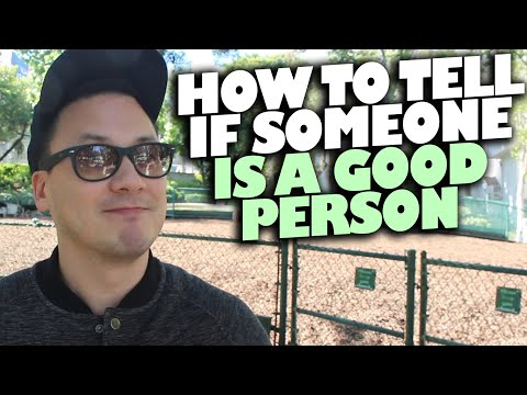 how to tell if someone is a good person