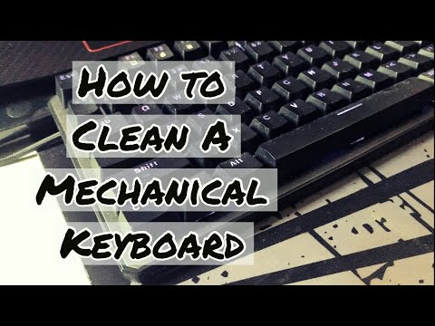 How To Clean A Dirty Mechanical Keyboard