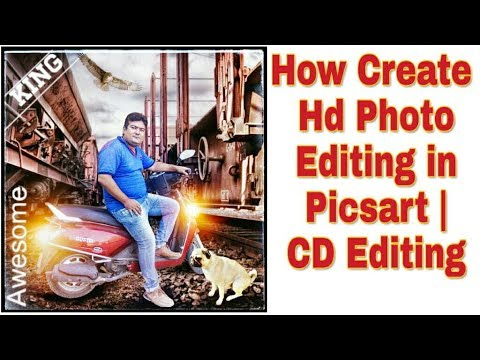 HOW TO CREATE HD  PHOTO EDITING IN PICSART   CD EDITING