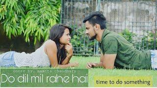 Do Dil Mil Rahe Hain   Unplugged Cover _ Namita Choudhary   Pardes  Kumar Sanu   Shahrukh Khan   90s