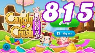 Candy Crush Soda Saga Level 815 No Boosters