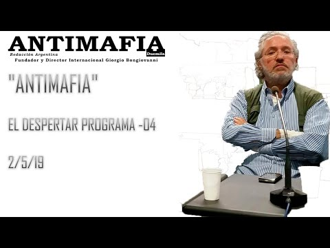 """ANTIMAFIA"" EL DESPERTAR PROGRAMA 04- 2/5/19"
