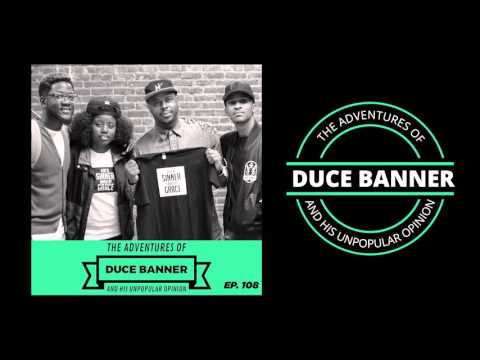 108 Just a Sinner Saved By Grace - The Adventures of Duce Banner and His Unpopular Opinion