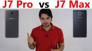 [Hindi] Galaxy J7 Pro vs Galaxy J7 Max (Specifications comparison)