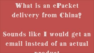 ePacket delivery from China or Hong Kong - What is an ePacket?