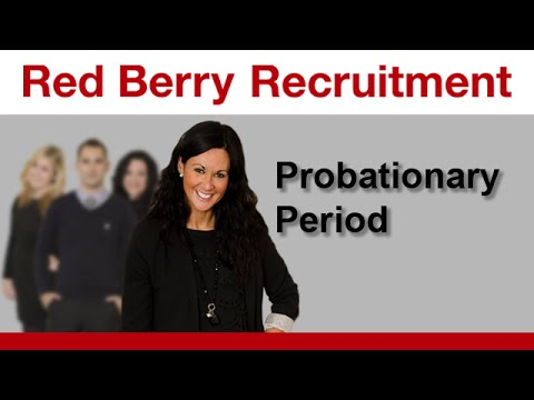 Employment probationary period Red Berry Recruitment job advice video