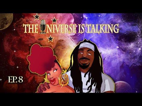 the-universe-is-talking-|-episode-8-|-making-him-wait