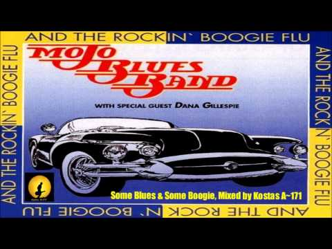 Mojo Blues Band & Dana Gillespie - Some Blues & Boogie, Mixed By Kostas A~171