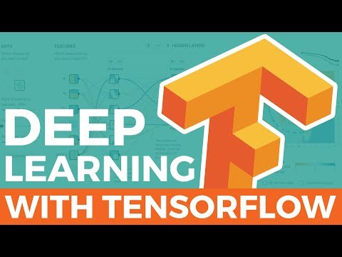DEEP LEARNING WITH TENSORFLOW TUTORIAL | Introduction to