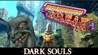 Off Camera Secrets | Dark Souls - Boundary Break