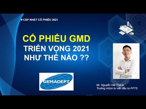 Cổ phiếu GMD - triển vọng 2021 như thế nào ??   Đầu tư chứng khoán
