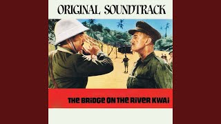 "Colonel Bogey March (Original Soundtrack Theme from ""The Bridge On the River Kwai"")"