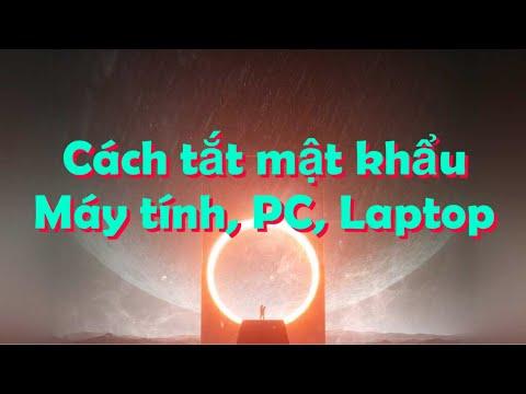 Cách tắt (xóa) mật khẩu máy tính, pc, laptop win 7, 8, 10!