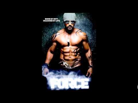 Force - Chahoon Bhi (Full HD Song)