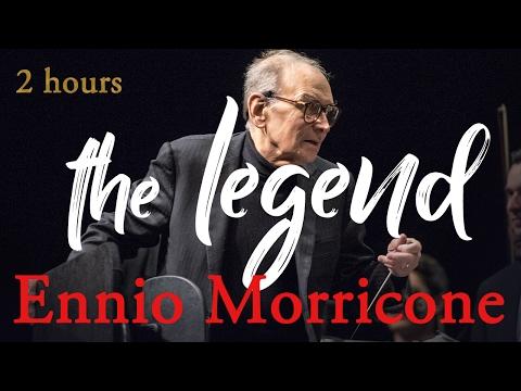 Ennio Morricone The Legend ● 2 Hours Ennio Morricone Music [High Audio Quality]