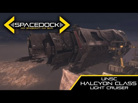 Halo: UNSC Halcyon Class Light Cruiser - Spacedock