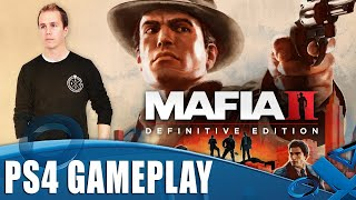Mafia II Definitive Edition PS4 Gameplay - The First 60 Minutes
