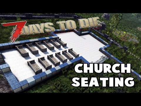 Seating and Outer Walls | 7 Days to Die | S09E91