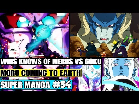 WHIS KNOWS OF MERUS VS GOKU! Moro Watches Gohan Vs 73! Dragon Ball Super Manga Chapter 54 Review