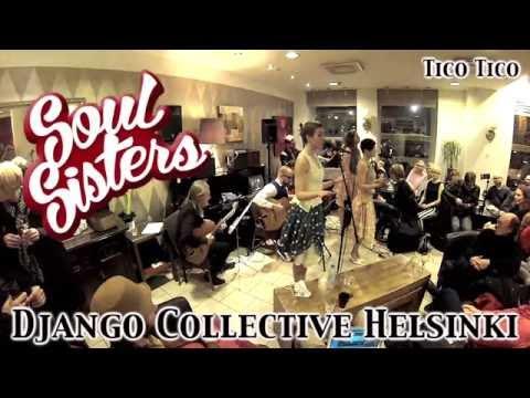 Tico Tico - Django Collective Helsinki & Soul Sisters @ Bulevardi 170115